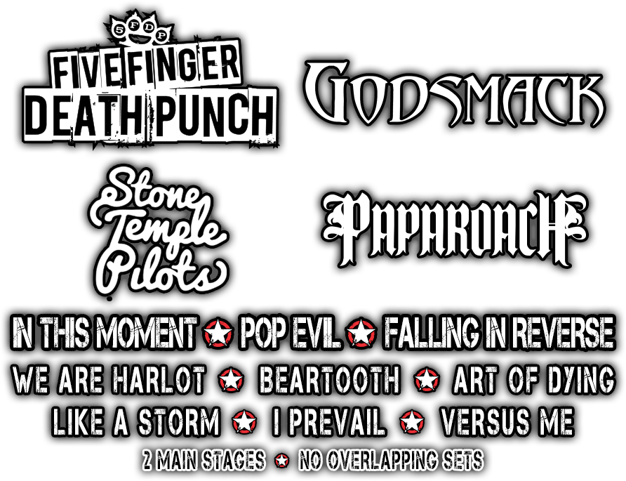 Five Finger Death Punch, Godsmack, Stone Temple Pilots, Papa Roach, and more!