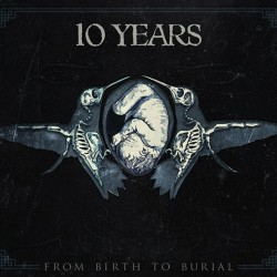 10-years-from-birth-to-burial