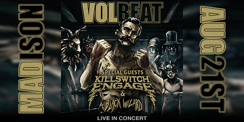 VOLBEAT & Killswitch Engage