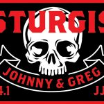 Johnny & Biatch Do Sturgis 2016