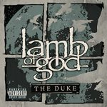 "Lamb Of God chats about ""The Duke"""