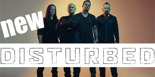 New Disturbed